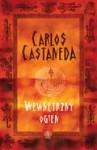 Wewnętrzny ogień - Carlos Castaneda