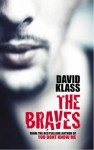 The Braves - David Klass