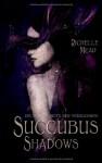 Succubus Shadows: Die dunkle Seite der Versuchung - Richelle Mead, Katrin Reichardt