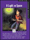 A Light in Space - Wendy Orr, Ruth Ohi