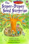 The Super-Duper Seed Surprise - Nancy I. Sanders, Susan Titus Osborn