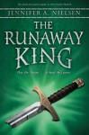 The Runaway King - Jennifer A. Nielsen