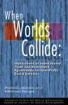 When Worlds Collide: Implications of International Trade and Investment Agreements for Non-Profit Social Services - Andrew Jackson