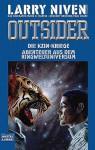 Outsider. Die Kzin-Kriege 7. Abenteuer aus dem Ringweltuniversum - Larry Niven, Gregory Benford, Mark O. Martin, Hal G.P. Colebatch