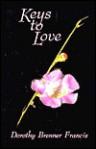 Keys to Love - Dorothy Brenner Francis