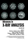 Advances in X-Ray Analysis: Volume 35b - Charles S. Barrett, John V. Gilfrich, Ting C. Huang, Ron Jenkins, G.J. McCarthy, Paul K Predecki, R Ryon, Deane K Smith