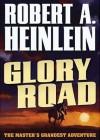 Glory Road (Audio) - Robert A. Heinlein