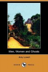 Men, Women and Ghosts (Dodo Press) - Amy Lowell