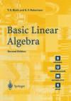 Basic Linear Algebra 2nd Edition - T. S. Blyth, Edmund F. Robertson