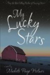 My Lucky Stars - Michele Paige Holmes
