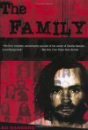 The Family: The Story of Charles Manson's Dune Buggy Attack Battalion - Ed Sanders