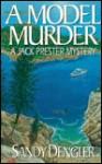 A Model Murder - Sandy Dengler