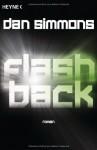 Flashback - Dan Simmons, Friedrich Mader
