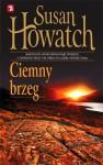 Ciemny brzeg - Susan Howatch
