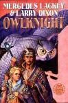 Owlknight (Owl Mage Trilogy, #3) - Mercedes Lackey, Larry Dixon