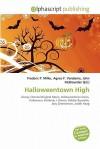 Halloweentown High - Frederic P. Miller, Agnes F. Vandome, John McBrewster