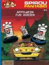 Apfelwein für Xorien (Spirou und Fantasio, Band 24) - André Franquin, Jean-Claude Fournier