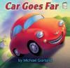 Car Goes Far (I Like to Read) - Michael Garland