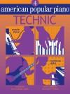 American Popular Piano: Level Four - Technic - Christopher Norton, Scott McBride Smith