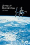 Living with Globalization - Paul Hopper