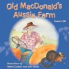 Old MacDonald's Aussie farm - Susan Hall, Naomi Zouwer, John Gould