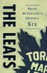 The Leafs - Brian McFarlane