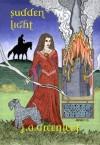 Sudden Light: Donegal's Novel - J.A. Greenleaf, John Quigley