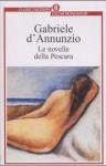 Le Novelle della Pescara - Gabriele D'Annunzio