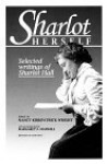 Sharlot Herself: Selected Writings of Sharlot Hall - Sharlot Hall, Nancy Means Wright