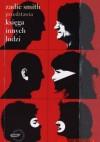 Księga innych ludzi - Zadie Smith