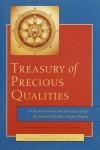Treasury of Precious Qualities: A Commentary on the Root Text of Jigme Lingpa - Longchen Yeshe Dorje, Kangyur, Padmakara Translation Group, Dalai Lama XIV, Jigme Khyentse Rinpoche