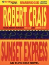 Sunset Express - Robert Crais, David Stuart