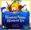 Wonderful Nature, Wonderful You - Karin Ireland