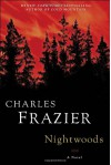 Nightwoods: A Novel - Charles Frazier