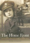 The Home Front: Civilian Life in World War One - Peter G. Cooksley