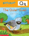 The Quiet Quail (AlphaTales) - Heather Feldman, Rusty Fletcher