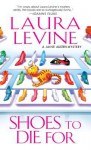 Shoes to Die For - Laura Levine