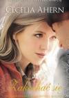 Zakochać się - Cecelia Ahern