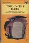 Told In The Dark: Nine Uncanny Stories - Herbert van Thal