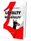 Loyalty and Disloyalty - Dag Heward-Mills