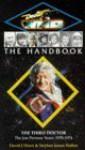 Doctor Who the Handbook: The Third Doctor - David J. Howe, Stephen James Walker