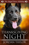 Thanksgiving Night - Jordan Taylor