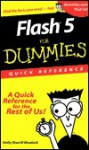 Flash 5 for Dummies Quick Reference - Emily Weadock, Glenn E. Weadock