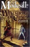 Wellspring of Chaos (The Saga of Recluce, #12) - L.E. Modesitt Jr.
