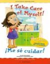 Big Book: I Take Care of Myself! / ¡Me sé cuidar! (English and Spanish Foundations Series) - Gladys Rosa-Mendoza, Luciana Navarro Powell
