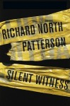 Silent Witness (Tony Lord #2) - Richard North Patterson, Boyd Gaines