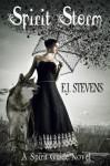 Spirit Storm - E.J. Stevens