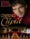 Conference Cupid - Eden Elgabri