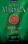 Dolch Und Lilie (Highland Saga, #4) - Sonia Marmen, Barbara Röhl