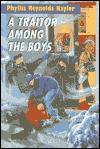 A Traitor Among the Boys (Boy/Girl Battle) - Phyllis Reynolds Naylor